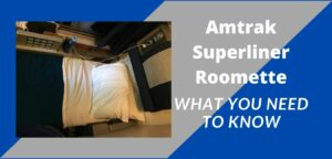 Amtrak Superliner Roomette: What You Need To Know