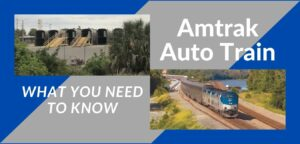 Read more about the article Amtrak's Auto Train: What You Need To Know