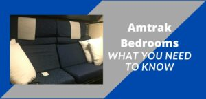 Amtrak Bedroom: What you need to know