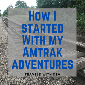 Read more about the article How I started with my Amtrak adventures