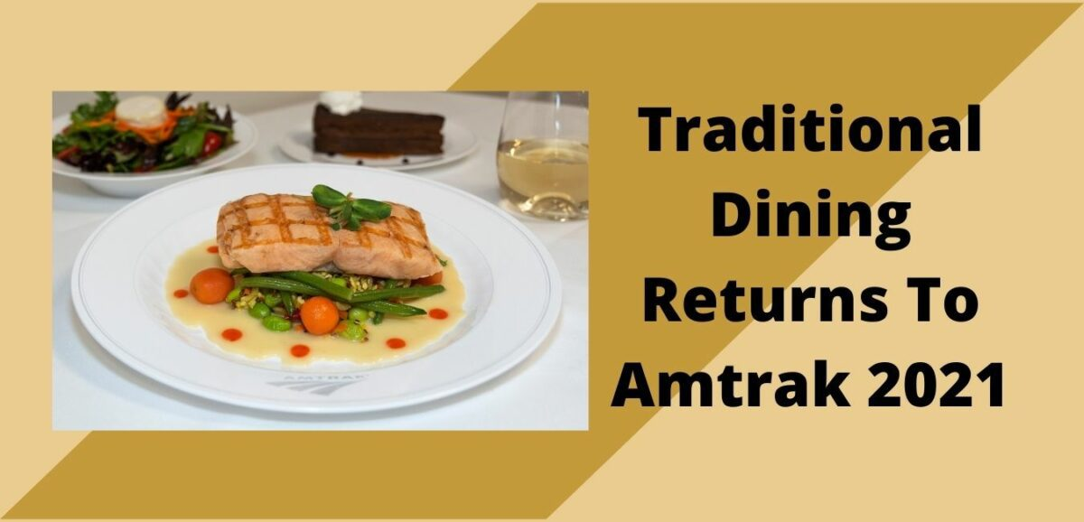 Read more about the article Traditional Dining Returns To Amtrak 2021