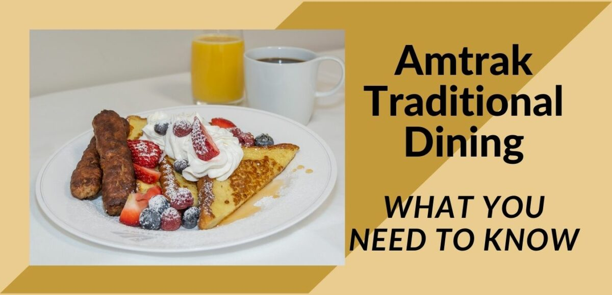 Read more about the article Amtrak Traditional Dining: What you need to know