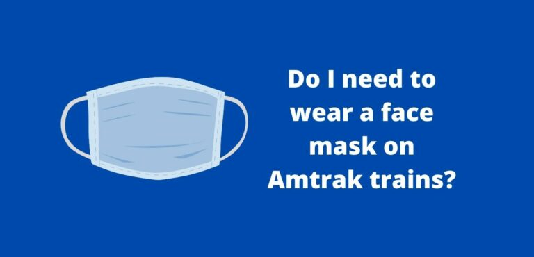 Read more about the article Do I need to wear a face mask on Amtrak trains?