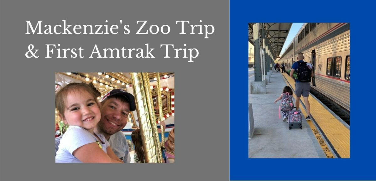 Read more about the article Mackenzie Zoo Trip & First Amtrak Trip