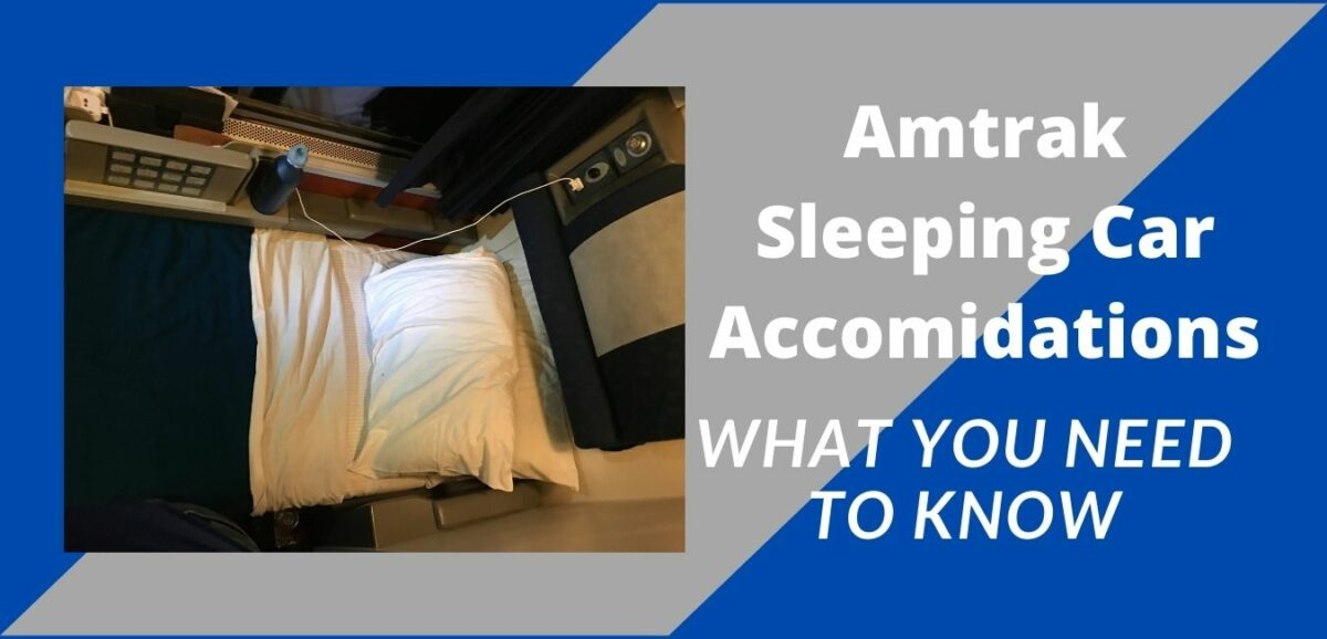 Read more about the article Sleeper Accommodations on Amtrak: An Overview